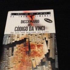 Libros de segunda mano: DICCIONARIO DEL CÓDIGO DA VINCI. UNA GUÍA PARA DESCIFRAR SUS CLAVES. SIMON COX. Lote 121444351