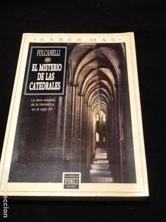 EL MISTERIO DE LAS CATEDRALES. FULCANELLI. (Libros de Segunda Mano - Parapsicología y Esoterismo - Otros)