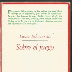 Libros de segunda mano: JAVIER ECHEVERRIA. SOBRE EL JUEGO. TAURUS. Lote 121447051