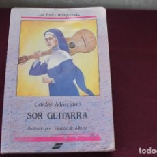 Libros de segunda mano: LIBRO JUVENIL SOR GUITARRA-CARLOS MURCIANO-AÑOS 80. Lote 121454787