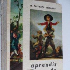 Libros de segunda mano: APRENDIZ DE HOMBRE TORRENTE BALLESTER 4ª EDICION 1963 . Lote 121463871