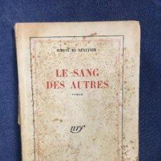 Libros de segunda mano: LE SANG DES AUTRES ROMAN SIMONE DE BEAUVOIR GALLIMARD 1945 IMPRESO 1952. Lote 121494279