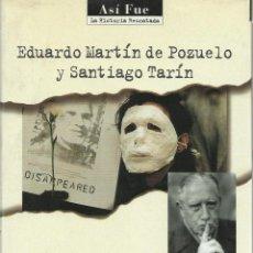Libros de segunda mano: ESPAÑA ACUSA, EDUARDO MARTÍN DE POZUELO & SANTIAGO TARÍN. Lote 121495851