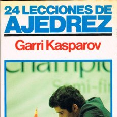Libros de segunda mano: 24 LECCIONES DE AJEDREZ POR GARRI KASPAROV. Lote 121497303
