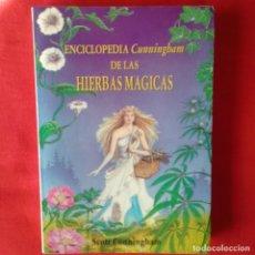 Libros de segunda mano: ENCICLOPEDIA CUNNINGHAM DE LAS HIERBAS MAGICAS. SCOTT CUNNINGHAM, ED LUIS CARCAMO 1995, 1 EDIC. Lote 121500007