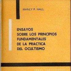 Libros de segunda mano: MANLY P. HALL : PRINCIPIOS FUNDAMENTALES DE LA PRÁCTICA DEL OCULTISMO (KIER, 1976). Lote 121514203