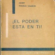 Libros de segunda mano: HENRY THOMAS HAMBLIN :EL PODER DEL PENSAMIENTO (KIER, 1979). Lote 121514439
