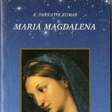 Libros de segunda mano: PARVATHI KUMAR : MARIA MAGDALENA (DHANISHTHA, 1997). Lote 121517171