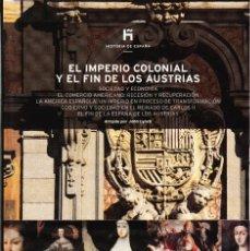 Libros de segunda mano: HISTORIA DE ESPAÑA 14 ELS PAIS 2007. EL IMPERIO COLONIAL Y EL FIN DE LOS AUSTRIAS. Lote 121529619