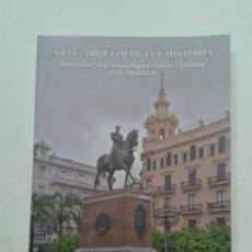 Libros de segunda mano: ARTE ARQUEOLOGÍA E HISTORIA Nº 22 2015 / 2016 ASOCIACIÓN CÓRDOBA EDITA DIPUTACIÓN PROVINCIAL. Lote 121550367