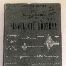 Libros de segunda mano: SISMOLOGÍA MODERNA. POR PROFESOR GROV. BATT. ALFANO. 1970. Lote 121561919