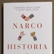 Libros de segunda mano: NARCOHISTORIA. CÓMO ESTADOS UNIDOS Y MÉXICO CREARON JUNTOS LA GUERRA CONTRA LAS DROGAS. TAURUS ED.. Lote 121563707