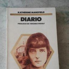 Libros de segunda mano: DIARIO. KATHERINE MANSFIELD. PRÓLOGO DE VIRGINIA WOOLF (LIBRO AMIGO.EDICIONES B. GRUPO Z.1987). Lote 121567235