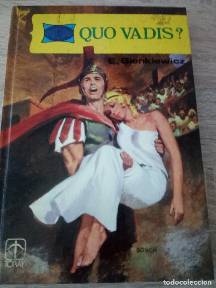QUO VADIS? - E. SIENKIEWICZ - EDICIONES TORAY 1978 - TAPA DURA (Libros de Segunda Mano - Literatura Infantil y Juvenil - Otros)