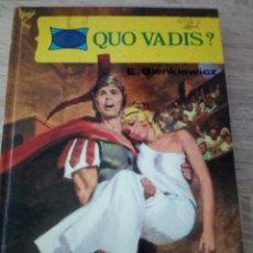 Libros de segunda mano: QUO VADIS? - E. SIENKIEWICZ - EDICIONES TORAY 1978 - TAPA DURA. Lote 121576155