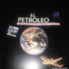 Libros de segunda mano: EL PETROLEO Y NUESTRA VIDA. Lote 121609367
