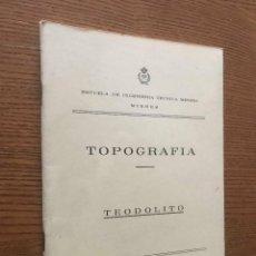 Libros de segunda mano: TOPOGRAFIA TEODOLITO / ESCUELA INGENIERIA TECNICA MINERA / OVIEDO / MIERES. Lote 121640919