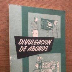 Libros de segunda mano: DIVULGACION DE ABONOS / AGUIRRE ANDRES. Lote 121645903