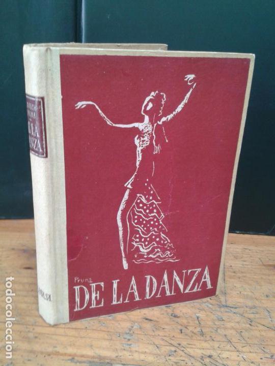 DE LA DANZA. SEBASTIÁN GASCH I PEDRO PRUNA. 1946. (Libros de Segunda Mano - Bellas artes, ocio y coleccionismo - Otros)
