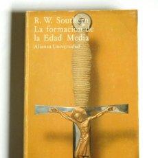 Libros de segunda mano: LA FORMACION DE LA EDAD MEDIA - R. W. SOUTHERN - EDITORIAL ALIANZA. Lote 121678955