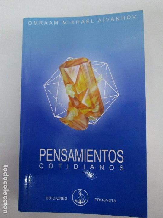 Libros de segunda mano: PENSAMIENTOS COTIDIANOS.OMRAAM MIKHAËL AÏVANHOV. 7 LIBROS. EDICION PROSVETA. VER FOTOGRAFIAS - Foto 6 - 121731443