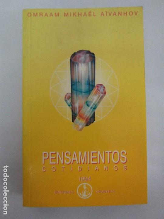 Libros de segunda mano: PENSAMIENTOS COTIDIANOS.OMRAAM MIKHAËL AÏVANHOV. 7 LIBROS. EDICION PROSVETA. VER FOTOGRAFIAS - Foto 11 - 121731443