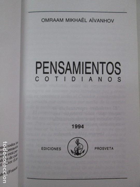 Libros de segunda mano: PENSAMIENTOS COTIDIANOS.OMRAAM MIKHAËL AÏVANHOV. 7 LIBROS. EDICION PROSVETA. VER FOTOGRAFIAS - Foto 12 - 121731443