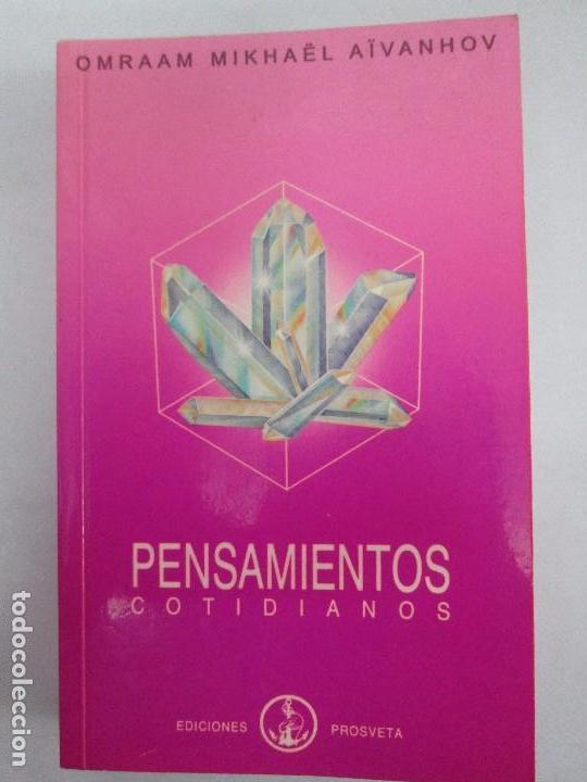 Libros de segunda mano: PENSAMIENTOS COTIDIANOS.OMRAAM MIKHAËL AÏVANHOV. 7 LIBROS. EDICION PROSVETA. VER FOTOGRAFIAS - Foto 17 - 121731443