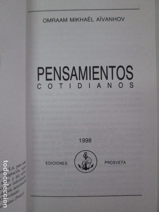 Libros de segunda mano: PENSAMIENTOS COTIDIANOS.OMRAAM MIKHAËL AÏVANHOV. 7 LIBROS. EDICION PROSVETA. VER FOTOGRAFIAS - Foto 22 - 121731443