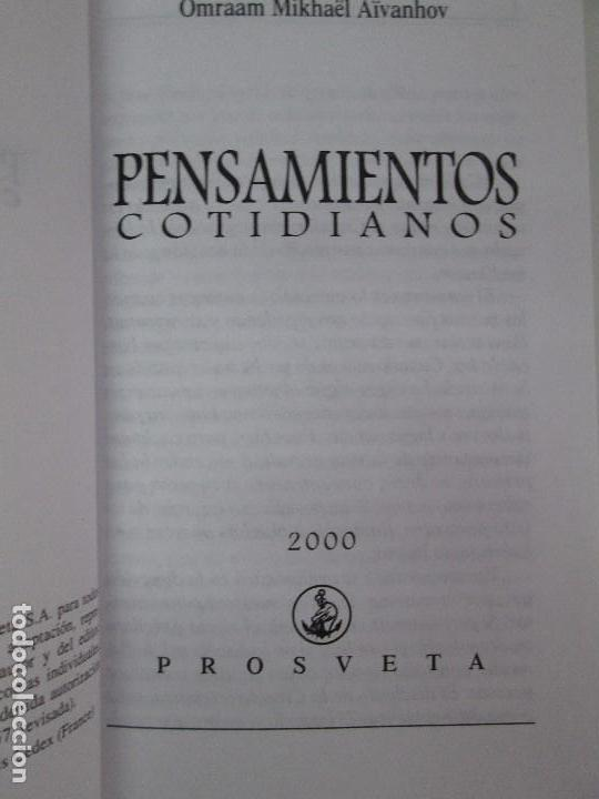 Libros de segunda mano: PENSAMIENTOS COTIDIANOS.OMRAAM MIKHAËL AÏVANHOV. 7 LIBROS. EDICION PROSVETA. VER FOTOGRAFIAS - Foto 25 - 121731443