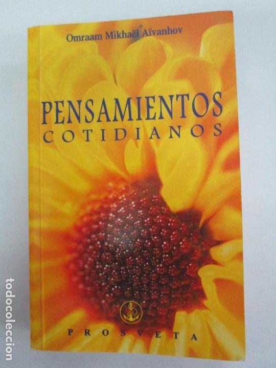 Libros de segunda mano: PENSAMIENTOS COTIDIANOS.OMRAAM MIKHAËL AÏVANHOV. 7 LIBROS. EDICION PROSVETA. VER FOTOGRAFIAS - Foto 28 - 121731443