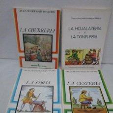 Libros de segunda mano: OFICIOS TRADICIONALES EN MADRID. LA CESTERIA. LA CHURRERIA. LA FORJA. LA HOJALATERIA Y LA TONELERIA. Lote 121732039