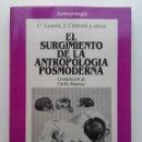 Libros de segunda mano: EL SURGIMIENTO DE LA ANTROPOLOGÍA POSMODERNA - C. GEERTZ, J. CLIFFORD Y OTROS - ED. GEDISA. Lote 121927535