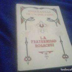 Libros de segunda mano: ENSEÑANZAS DE UN INICIADO. LA FRATERNIDAD ROSACRUZ . MAX HEINDEL . KIER ARGENTINA. Lote 121935715