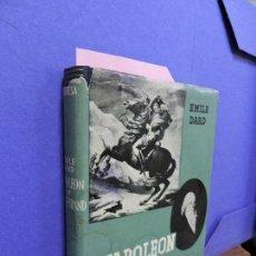Libros de segunda mano: NAPOLEÓN Y TALLEYRAND. DARD, EMILE. ED. GRIJALBO. MÉXICO 1958. 2ª EDICIÓN. Lote 121943143
