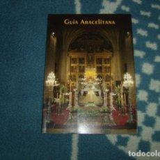 Libros de segunda mano: GUIA ARACELITANA . LUCENA . UNICO EN TODOCOLECCION. Lote 121954191