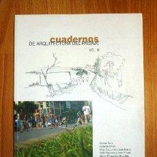 Libros de segunda mano: CUADERNOS DE ARQUITECTURA DEL PAISAJE. VOL. III / DIRIGIDO POR RAFAEL NARBONA. Lote 121964595