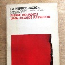 Libros de segunda mano: LA REPRODUCCÍÓN. PIERRE BORDIEU. JEAN-CLAUDE PASSERON. (FILOSOFÍA DE LA EDUCACIÓN).. Lote 121975283