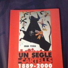 Libros de segunda mano: FIRA DE XÀTIVA. UN SEGLE DE CARTELLS. 1889-2000. CATÁLOGO EXPOSICIÓN.. Lote 122047950