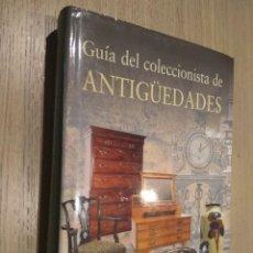 Libros de segunda mano: GUIA DEL COLECCIONISTA DE ANTIGÜEDADES.. Lote 122072367