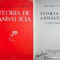 Libros de segunda mano: ORTEGA Y GASSET, JOSÉ. TEORÍA DE ANDALUCÍA, Y OTROS ENSAYOS. MADRID, REV. DE OCCIDENTE, 1942. 1ªED .. Lote 122085591