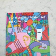 Libros de segunda mano: IRISH MUSEUM OF MODERN THE COLLECTION. Lote 122097339
