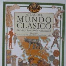 Libros de segunda mano: ATLAS DEL MUNDO CLÁSICO. GRECIA Y ROMA EN LA ANTIGÜEDAD. PIERO BARDI. Lote 122137711