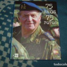 Libros de segunda mano: 75 AÑOS 75 FOTOS . EFE 2013. Lote 122145815