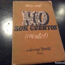 Libros de segunda mano: NO SON CUENTOS MAX AUD .FIRMADO POR DANIEL GIL EX LIBRIS. Lote 122147115