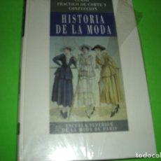 Libros de segunda mano: HISTORIA DE LA MODA - CURSO PRÁCTICO DE CORTE Y CONFECCIÓN - ( SIN DESPRECINTAR ). Lote 122172067