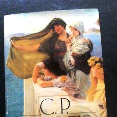 Libros de segunda mano: POESÍA COMPLETA - CAVAFIS, C. P.. Lote 122173763
