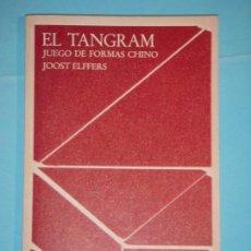 Libros de segunda mano: EL TANGRAM (JUEGO DE FORMAS CHINO) + LAS 7 PIEZAS DEL JUEGO) - JOOST ELFFERS - BARRAL, 1976 (NUEVO). Lote 122201559