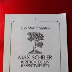 Libros de segunda mano: LIBRO-MAX SCHELER-LUÍS MARTÍN SANTOS-AKAL-1981-EFISTEMA-VER FOTOS. Lote 122217639