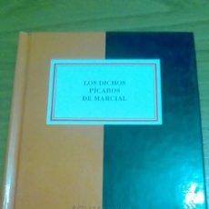Libros de segunda mano: LOS DICHOS PÍCAROS DE MARCIAL. Lote 122236719